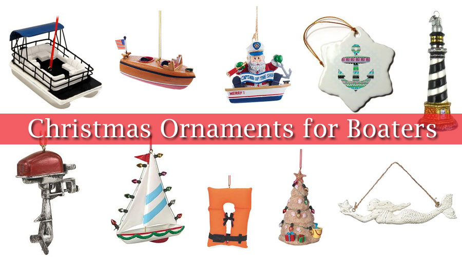 Boating And Nautical Christmas Tree Ornaments My Boat Life