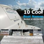 10 Cool Boat Names Docked at My Marina