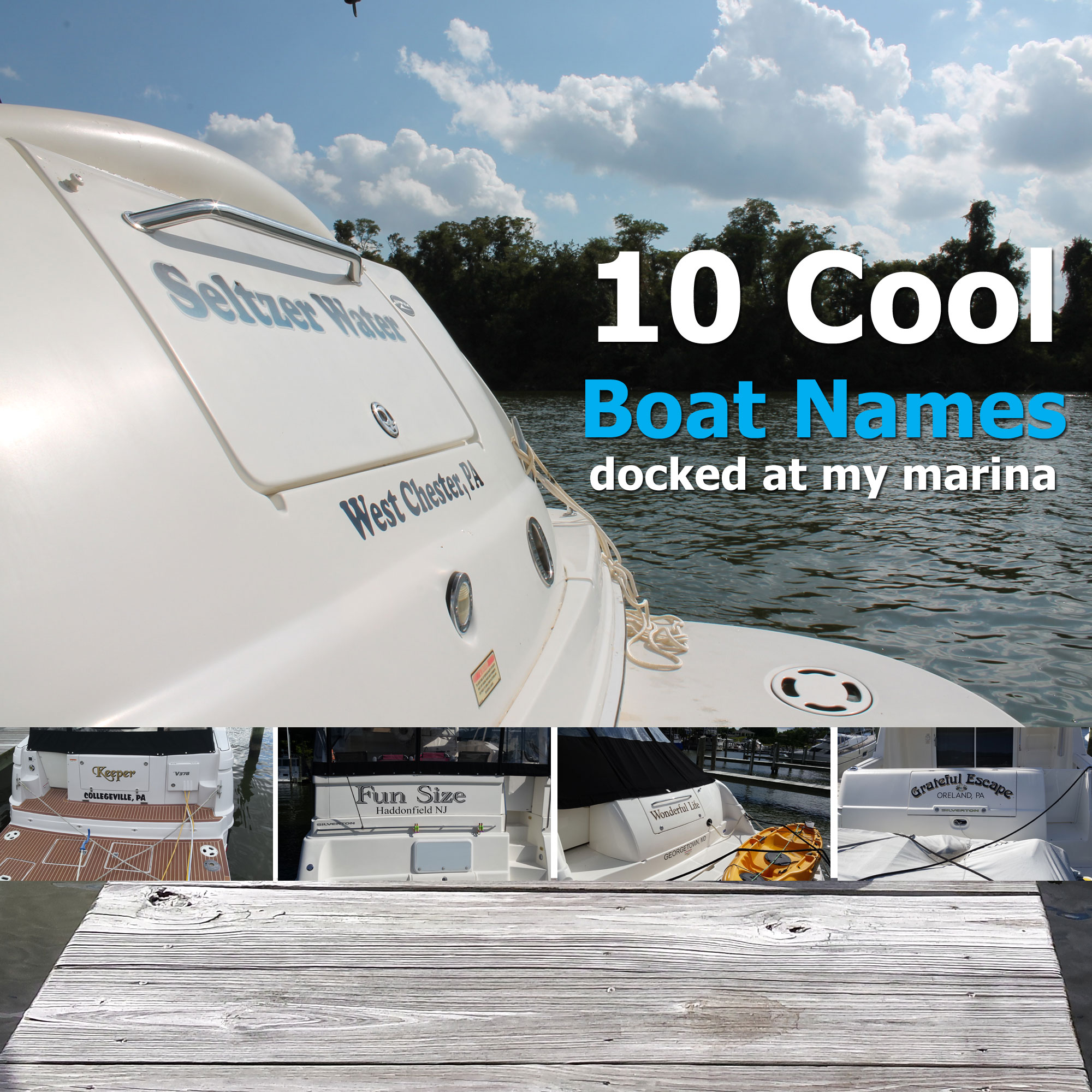10 Cool Boat Names Docked at My Marina | My Boat Life