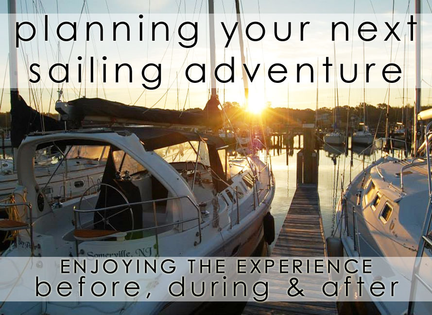 sailing adventure planning experiences