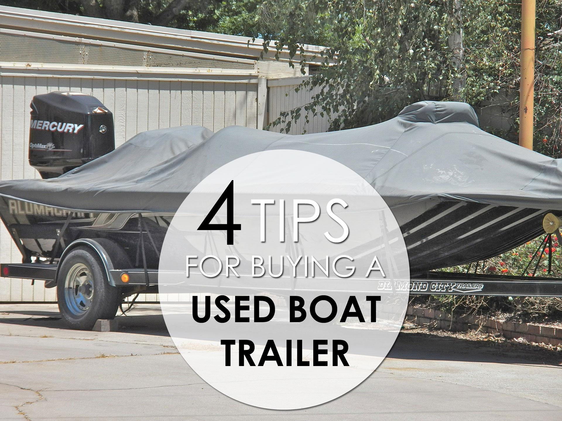 Tips For Buying A Used Boat Trailer My Boat Life