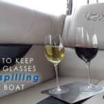 How to Keep Wine Glasses from Spilling on a Boat