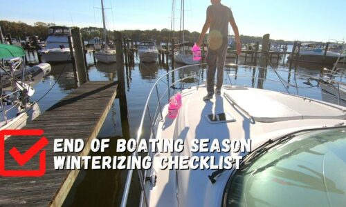 How to Winterize a Boat – End of Boating Season Winterizing Checklist